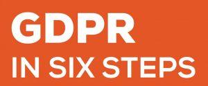 GDPR in Six Steps